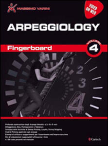 Fingerboard. Video on web. Vol. 4: Arpeggiology.