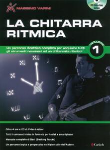 La chitarra ritmica. Con DVD-ROM. Vol. 1.pdf