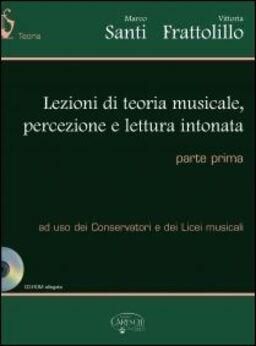 Lezioni di teoria musicale percezione e lettura intonata. Con CD-ROM. Vol. 1