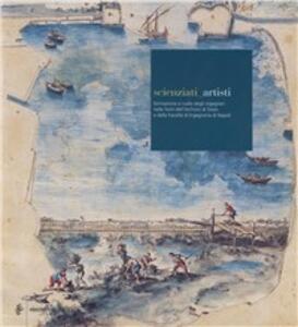 Libro Scienziati-artisti. Formazione e ruolo degli ingegneri nelle fonti dell'Archivio di Stato e della Facoltà di ingegneria di Napoli