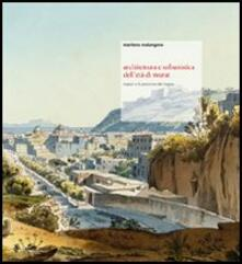 Rallydeicolliscaligeri.it Architettura e urbanistica dell'età di Murat. Napoli e le province del Regno Image