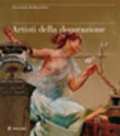 Artisti della decorazione. Pittura e scultura dell'eclettismo nei palazzi napoletani fin de siecle