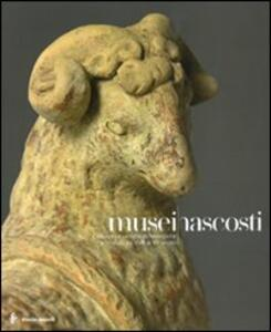 Musei nascosti. Collezioni e raccolte archeologiche a Siracusa del XVII al XX secolo. Catalogo della mostra (Siracusa, 6 dicembre 2008-15 febbraio 2009)