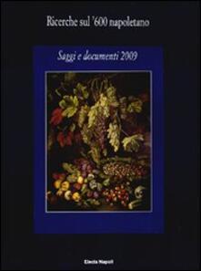 Antondemarirreguera.es Ricerche sul '600 napoletano. Saggi e documenti (2009) Image