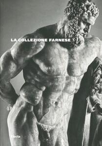 La collezione Farnese. Guida
