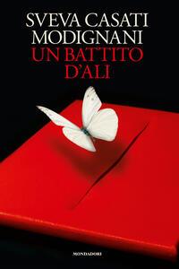 Un battito d'ali - Sveva Casati Modignani - ebook