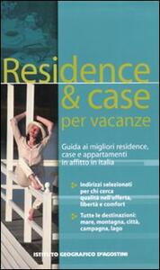 Residence & case per vacanze