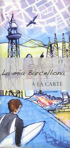 Libro La mia Barcellona. À la carte