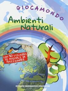 Antondemarirreguera.es Ambienti naturali. Giocamondo. Con adesivi Image