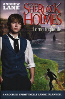 Lama tagliente. Young Sherlock Holmes.pdf