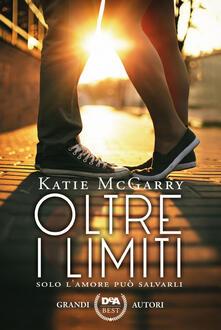Oltre i limiti - Alessia Fortunato,Katie McGarry - ebook