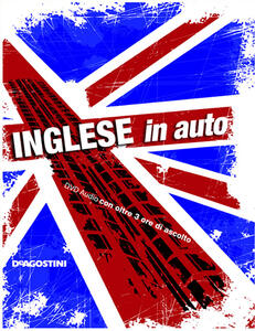 Inglese in auto. Con CD Audio