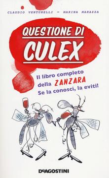 Charun.it Questione di culex. Il libro completo della zanzara. Se la conosci, la eviti! Image