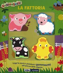 Filmarelalterita.it La fattoria. I gommosetti. Ediz. illustrata Image
