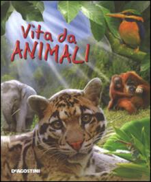 Chievoveronavalpo.it Vita da animali. Ediz. illustrata Image