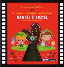 Antondemarirreguera.es Hansel e Gretel. La magica scatola delle fiabe. Ediz. illustrata. Con gadget Image