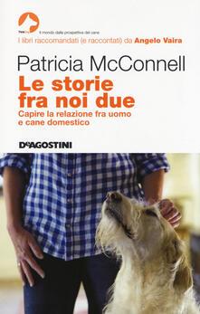 Tegliowinterrun.it Le storie fra noi due. Capire la relazione fra uomo e cane domestico Image