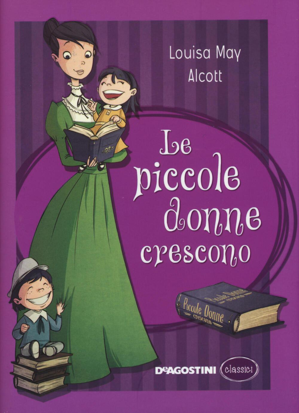 Le piccole donne crescono louisa may alcott libro de agostini classici ibs - Il giardino segreto banana yoshimoto ...