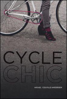 Capturtokyoedition.it Cycle chic. Pedalando con stile. Ediz. illustrata Image