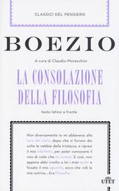 La consolazione della filosofia. Testo latino a fronte. Con e-book