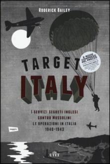 Winniearcher.com Target: Italy. I servizi segreti inglesi contro Mussolini. Le operazioni in Italia 1940-1943 Image