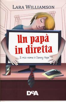 Antondemarirreguera.es Un papà in diretta. Il mio nome è Danny Hope Image