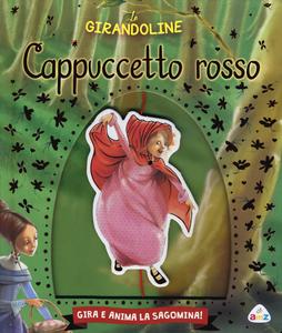 Libro Cappuccetto Rosso Valentina Deiana , Silvia Provatini