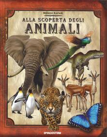 Alla scoperta degli animali. Con gadget - Nancy Honovich - copertina