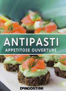 Premioquesti.it Antipasti. Appetitose ouverture. Ediz. illustrata Image