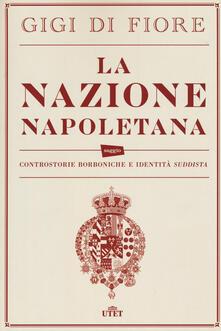 Squillogame.it La nazione napoletana. Controstorie borboniche e identità «suddista». Con e-book Image