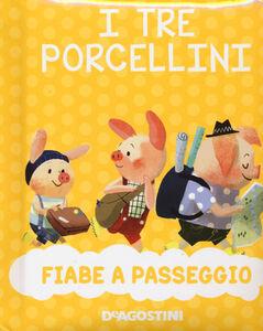 Foto Cover di I tre porcellini, Libro di  edito da De Agostini