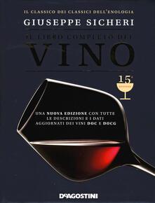 Squillogame.it Il libro completo del vino. Con tutte le descrizioni e i dati aggiornati dei vini DOC e DOCG Image