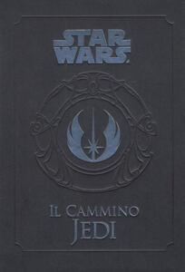 Il cammino Jedi. Star Wars