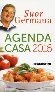 L' agenda casa di suor Germana 2016
