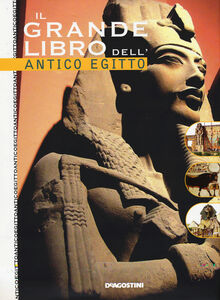 Libro Il grande libro dell'Egitto Alessandro Bongioanni