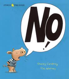 No! - Tracey Corderoy,Tim Warnes - copertina
