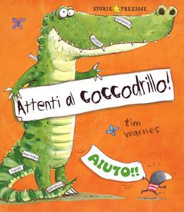 Attenti al coccodrillo!