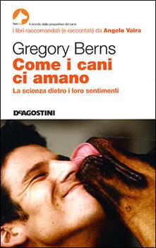 Come i cani ci amano - Gregory Berns - copertina
