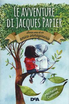Winniearcher.com Le avventure di Jacques Papier. Storia vera di un amico immaginario Image