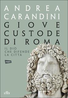 Capturtokyoedition.it Giove custode di Roma. Il dio che difende la città. Con e-book Image