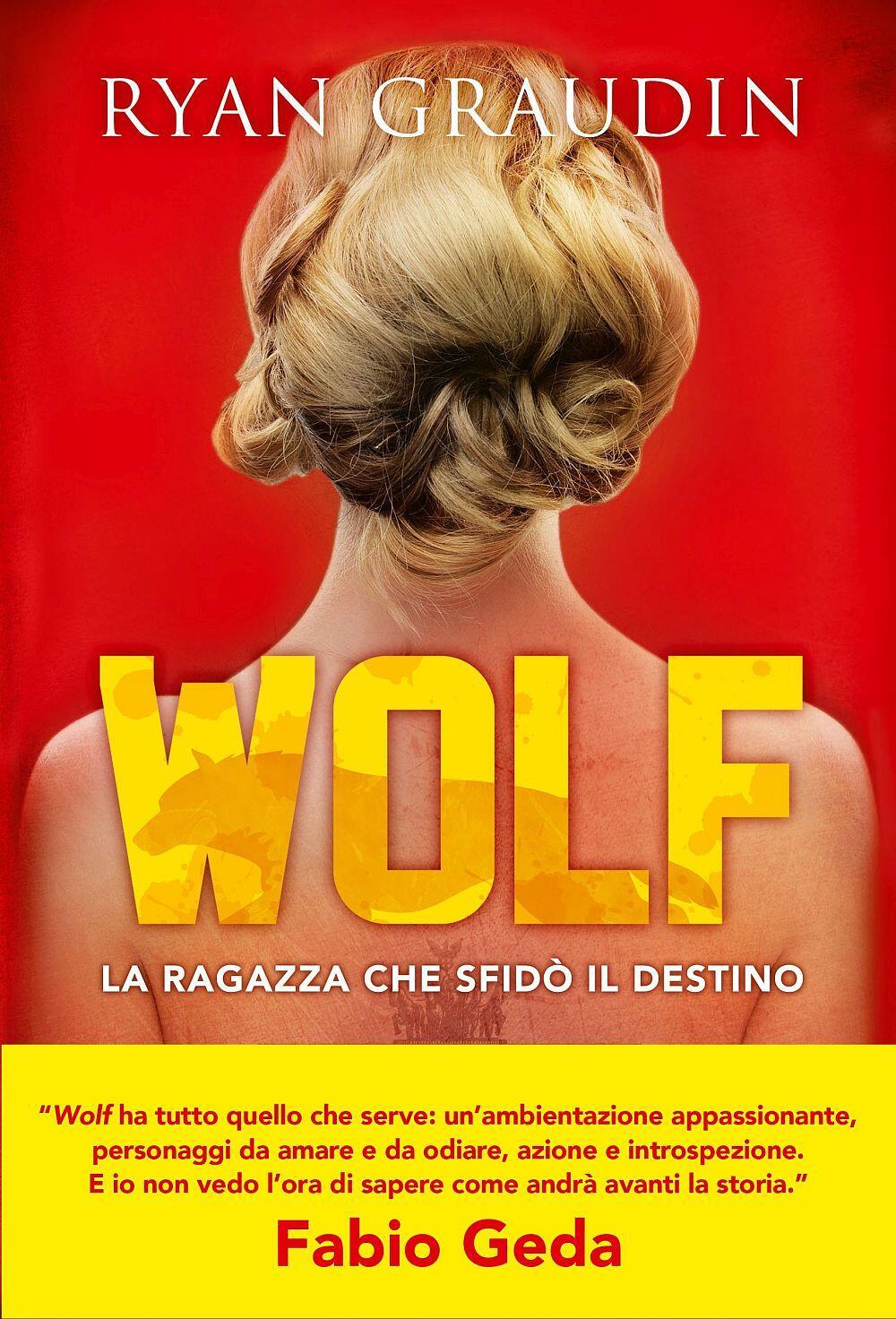 Risultati immagini per wolf libro