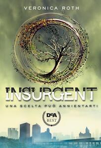 Insurgent - Veronica Roth - copertina
