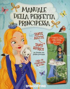 Manuale della perfetta principessa