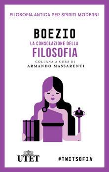 La consolazione della filosofia - Severino Boezio - ebook