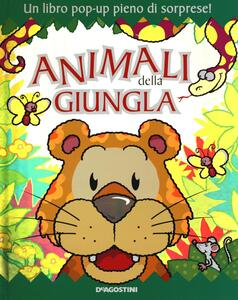 Animali della giungla. Libro pop-up. Ediz. illustrata