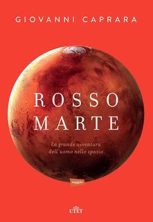 Voluntariadobaleares2014.es Rosso Marte. Uomini e robot verso il pianeta su cui andremo a vivere. Con e-book Image