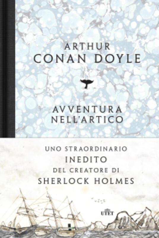 Avventura nell'Artico. Sei mesi a bordo della baleniera Hope. Con e-book - Arthur Conan Doyle - copertina