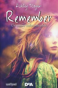 Remember. Un amore indimenticabile