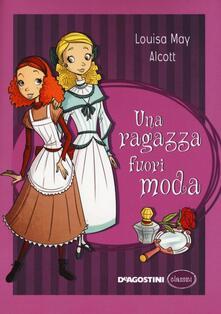 Una ragazza fuori moda - Louisa May Alcott - copertina
