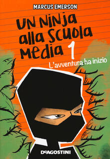 Voluntariadobaleares2014.es L' avventura ha inizio. Un ninja alla scuola media. Vol. 1 Image